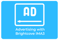 Advertising with Brightcove: Google IMA3