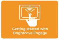 Erste Schritte mit Brightcove Engage