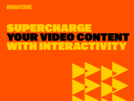 Supercharge Your Video Content with Interactivity