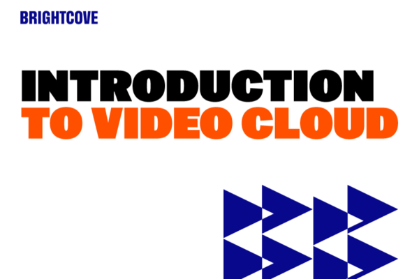 Introduction to Video Cloud