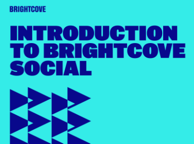 Introduction to Brightcove Social